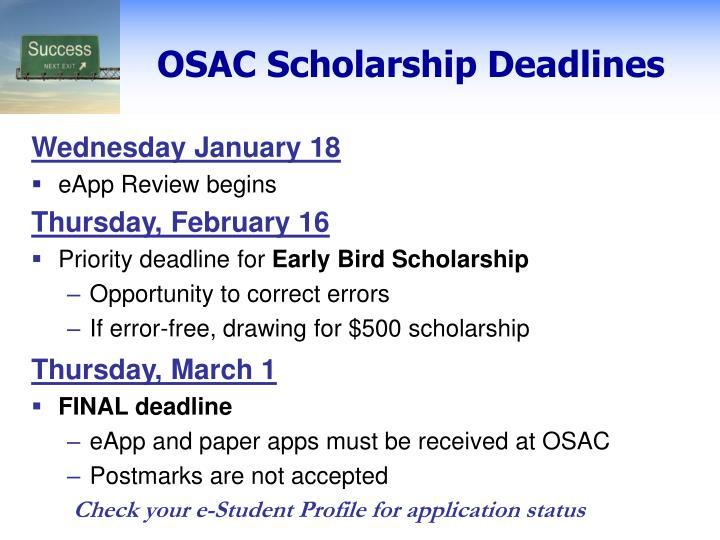 OSAC Scholarship Deadlines