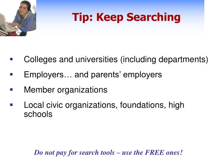 Tip: Keep Searching