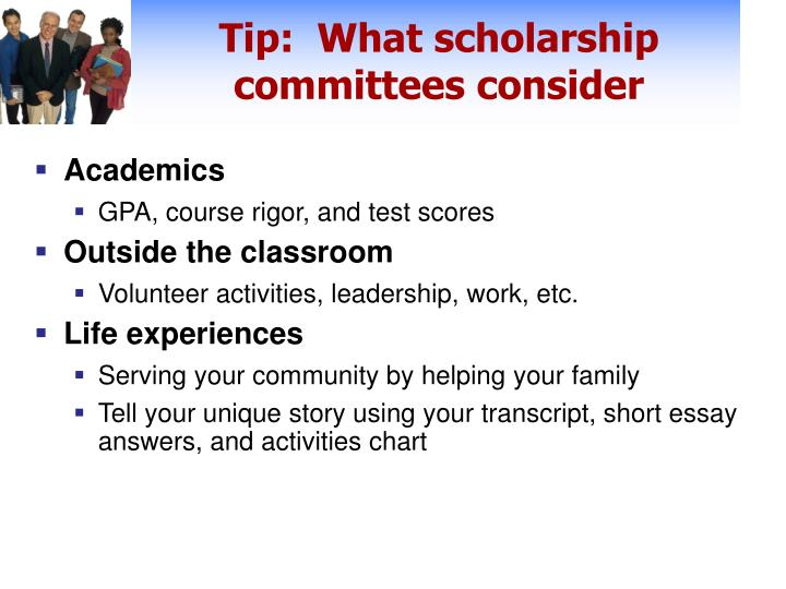 Tip:  What scholarship committees consider