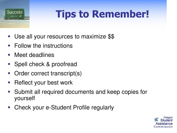 Tips to Remember!
