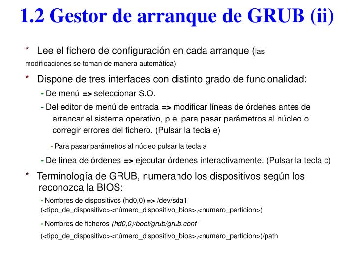 1.2 Gestor de arranque de GRUB (ii)