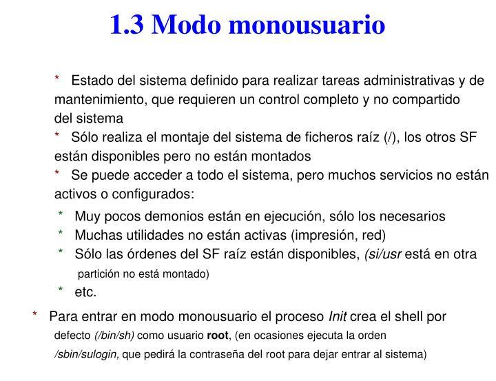 1.3 Modo monousuario