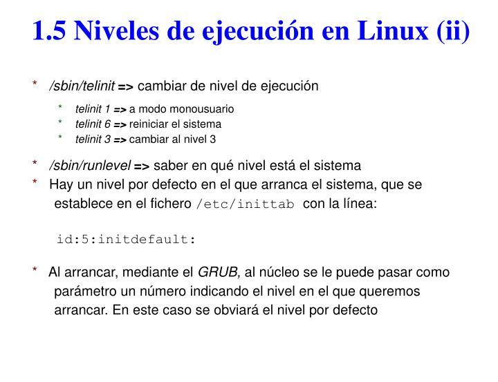 1.5 Niveles de ejecución en Linux (ii)