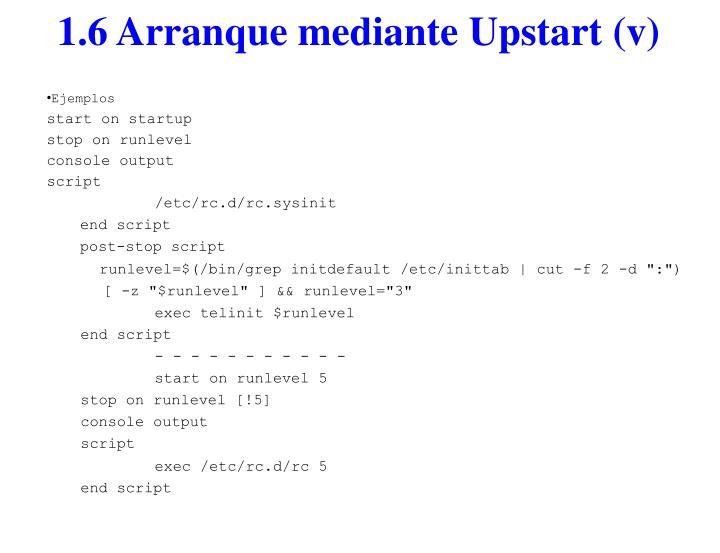 1.6 Arranque mediante Upstart (v)