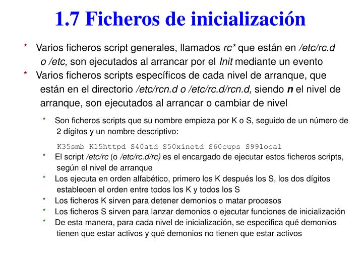 1.7 Ficheros de inicialización
