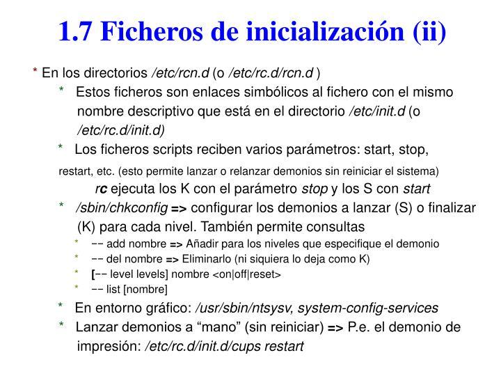 1.7 Ficheros de inicialización (