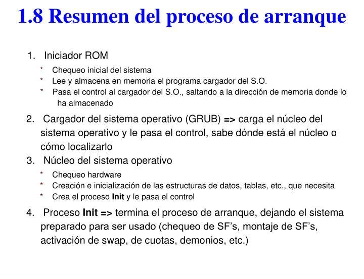 1.8 Resumen del proceso de arranque