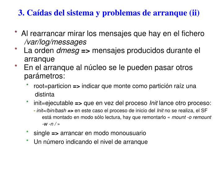 3. Caídas del sistema y problemas de arranque (