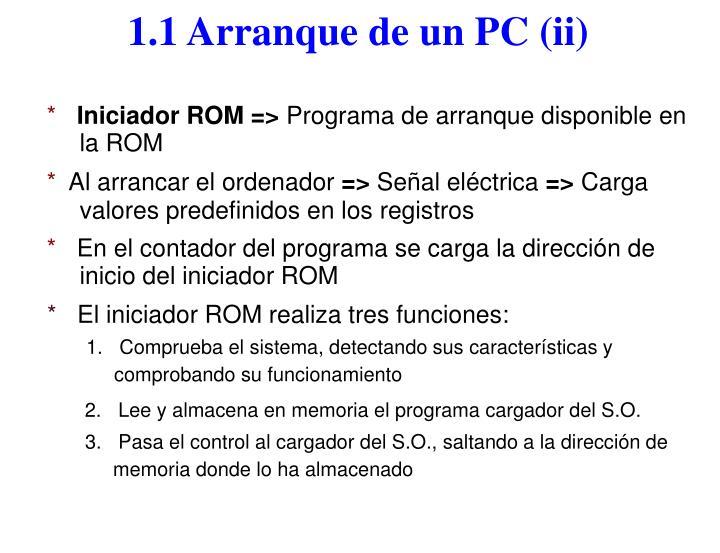 1.1 Arranque de un PC (ii)