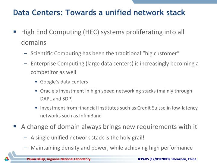 Data Centers: Towards a unified network stack