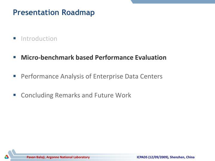 Presentation Roadmap