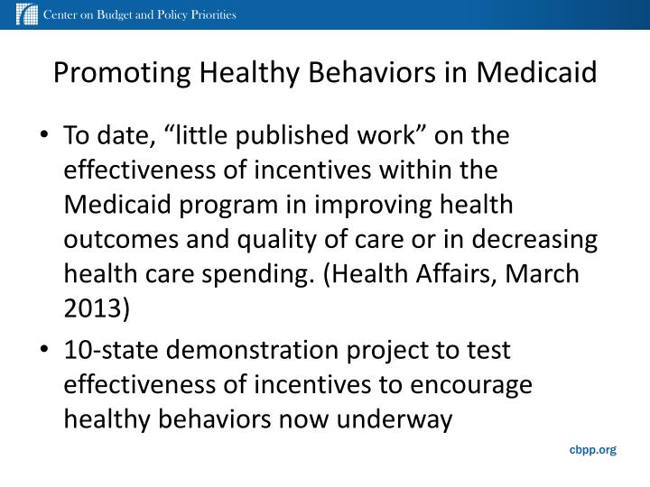 Promoting Healthy Behaviors in Medicaid