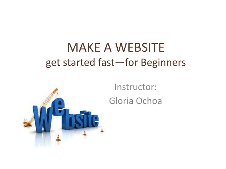 Make a website get started fast for beginners