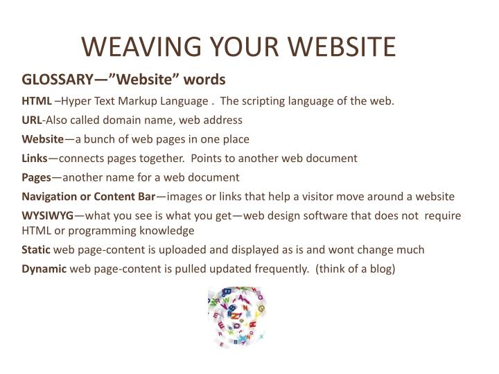 WEAVING YOUR WEBSITE