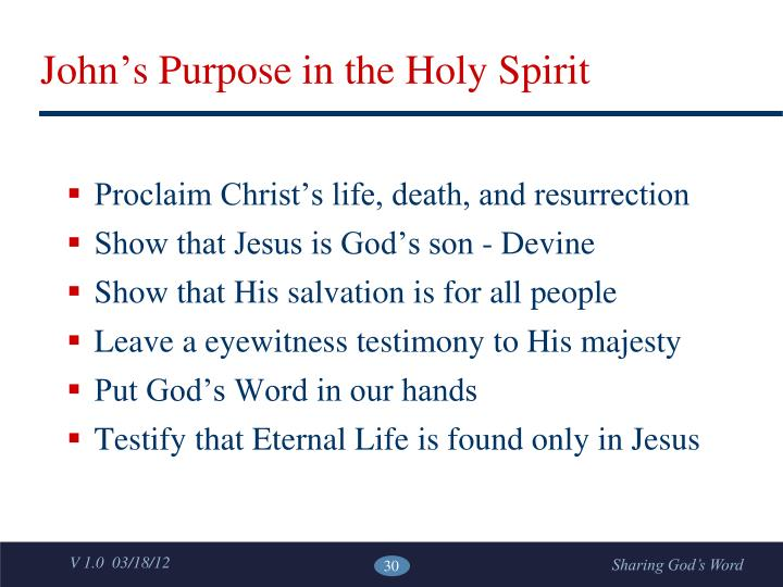 John's Purpose in the Holy Spirit