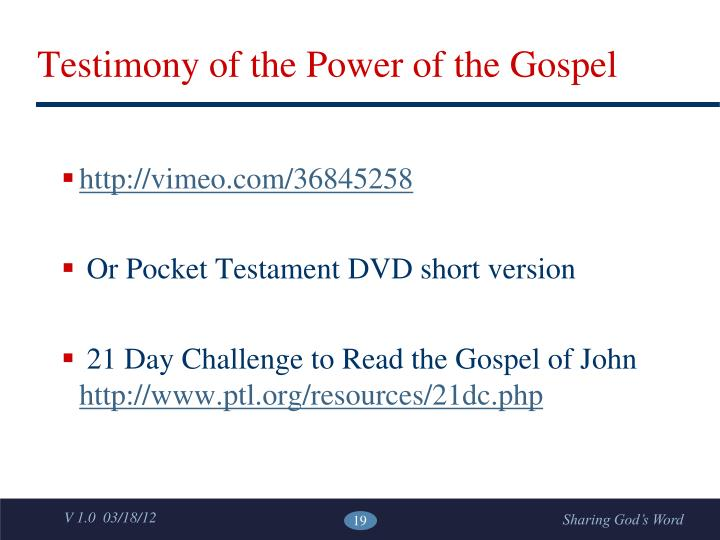 Testimony of the Power of the Gospel