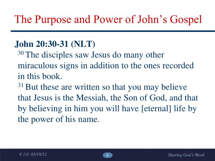 The Purpose and Power of John's Gospel