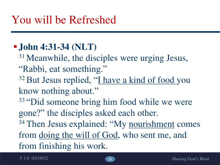 You will be Refreshed