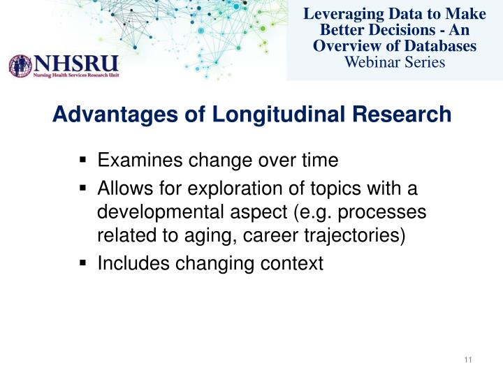 Advantages of Longitudinal Research