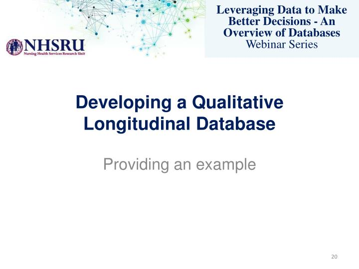 Developing a Qualitative Longitudinal Database