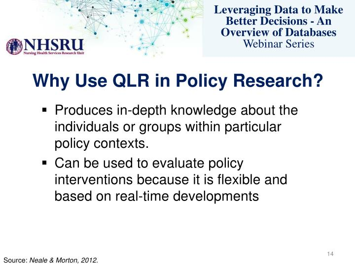 Why Use QLR in Policy Research?