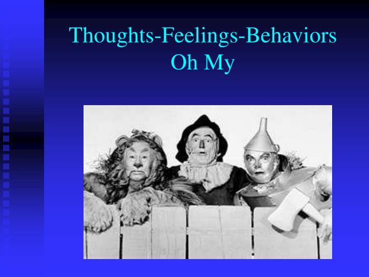 Thoughts-Feelings-Behaviors