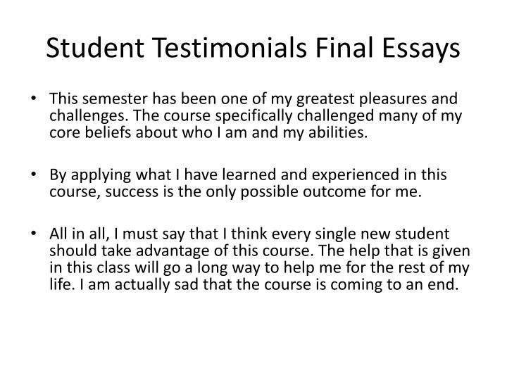 Student Testimonials Final Essays