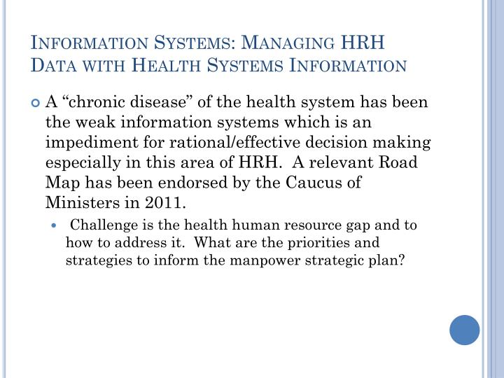 Information Systems: Managing HRH Data with Health Systems Information