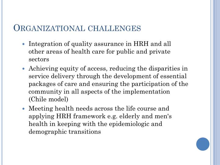 Organizational challenges