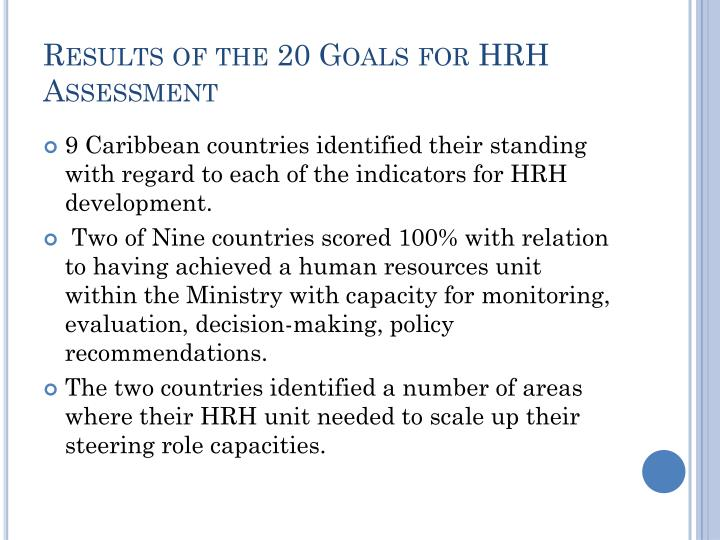 Results of the 20 Goals for HRH Assessment