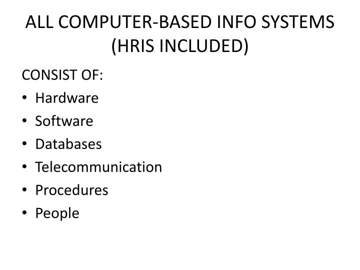 ALL COMPUTER-BASED INFO SYSTEMS