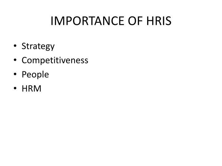 IMPORTANCE OF HRIS