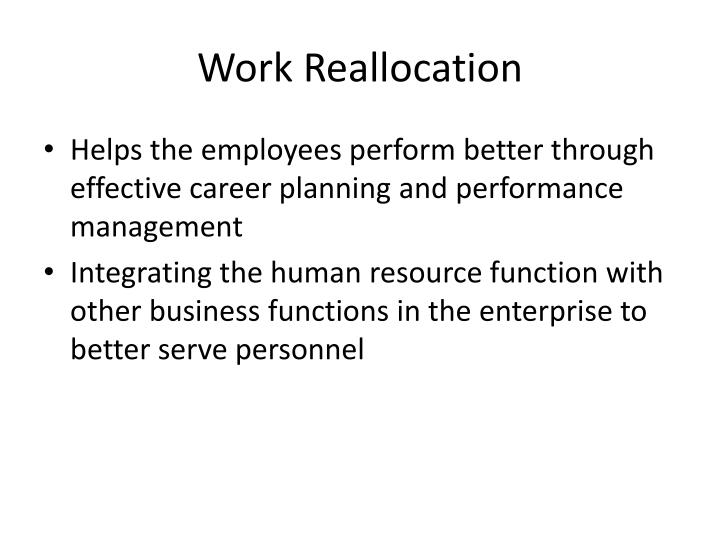 Work Reallocation