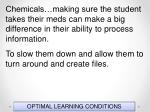 optimal learning conditions123