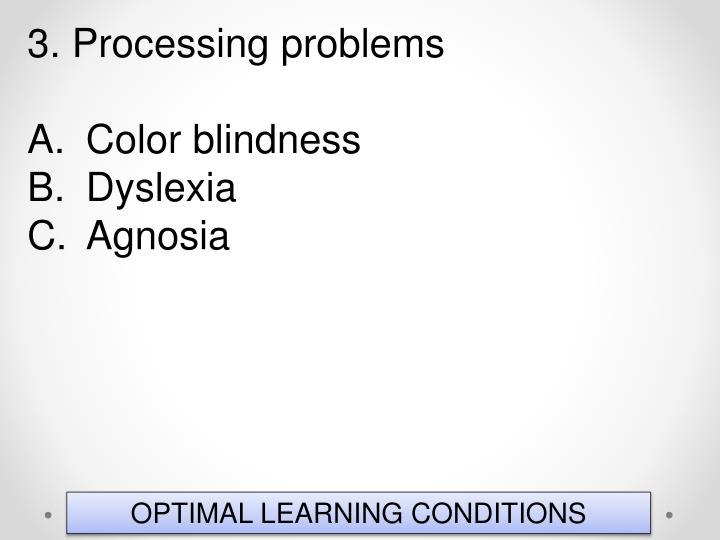 3. Processing problems
