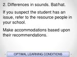 optimal learning conditions42