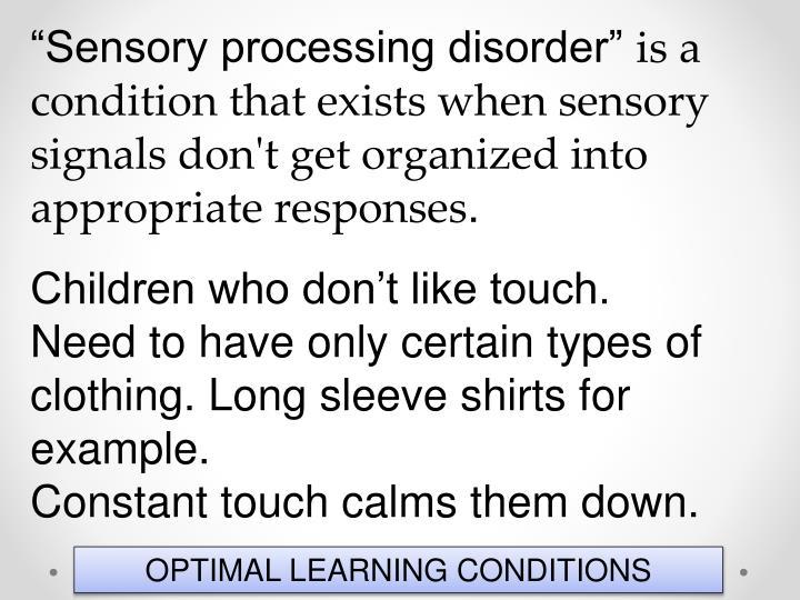 """Sensory processing"