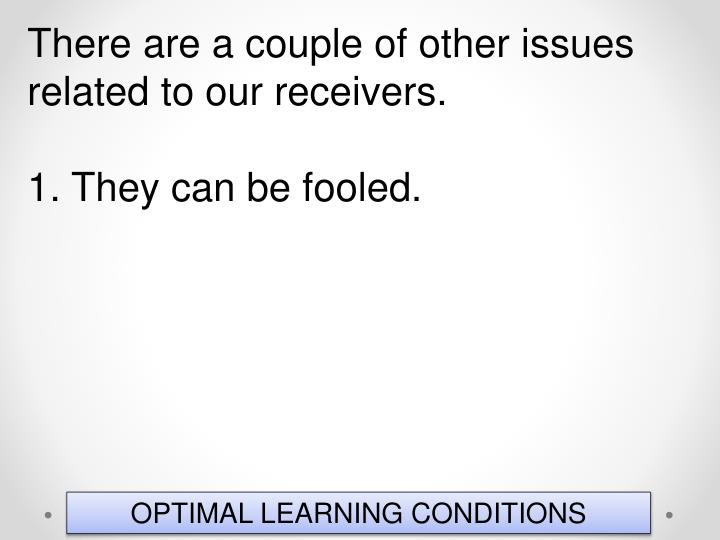 There are a couple of other issues related to our receivers.