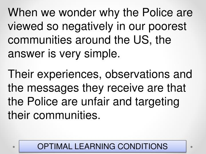 When we wonder why the Police are viewed so negatively in our poorest communities around the US, the answer is very simple.