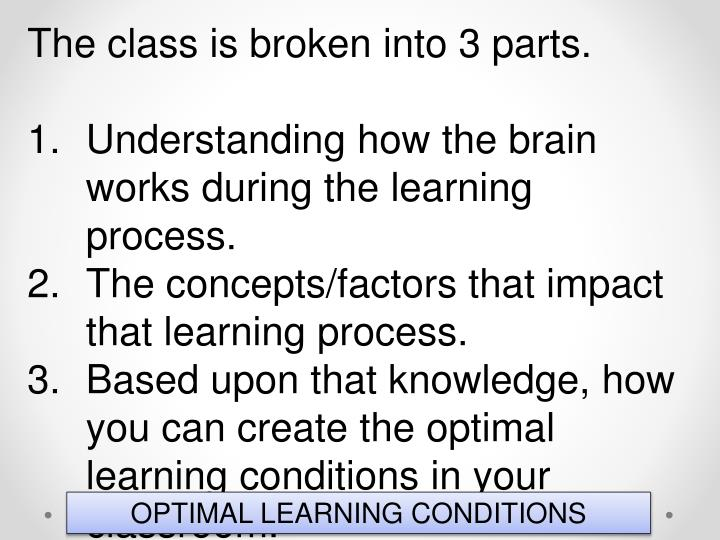 The class is broken into 3 parts.