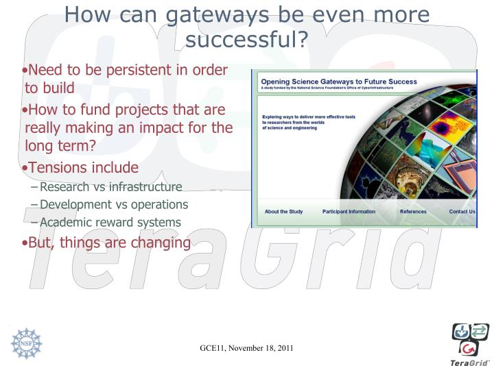How can gateways be even more successful?