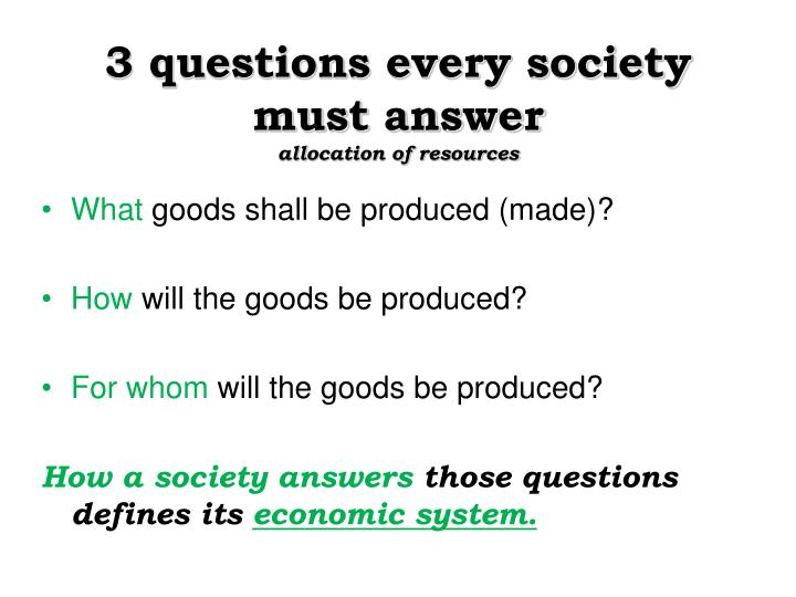 3 questions every society must answer
