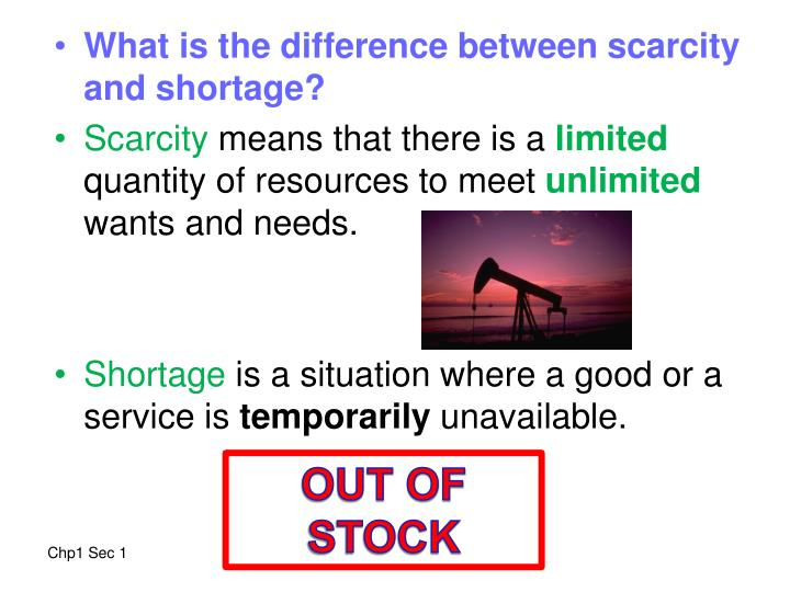 What is the difference between scarcity and shortage?