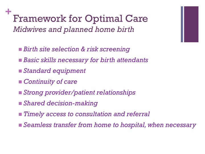 Framework for Optimal Care