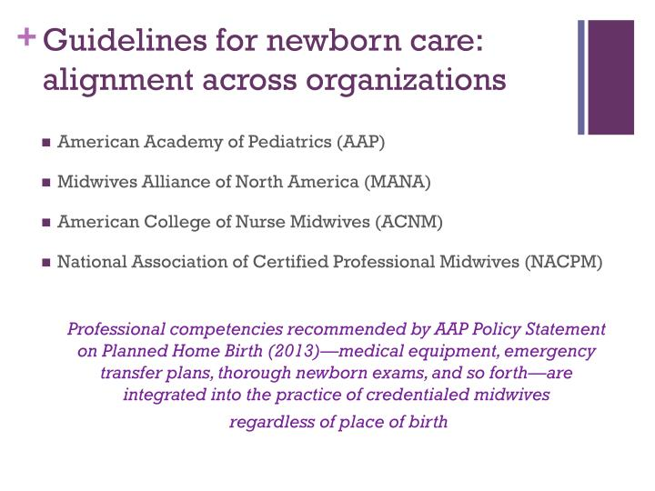 Guidelines for newborn care: alignment across organizations
