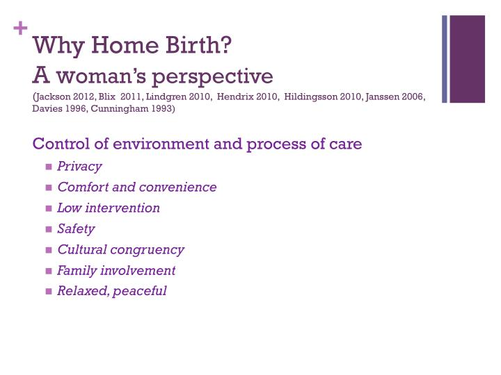 Why Home Birth?