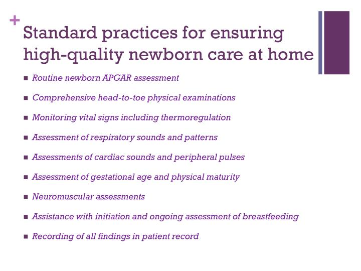 Standard practices for ensuring high-quality newborn care at home