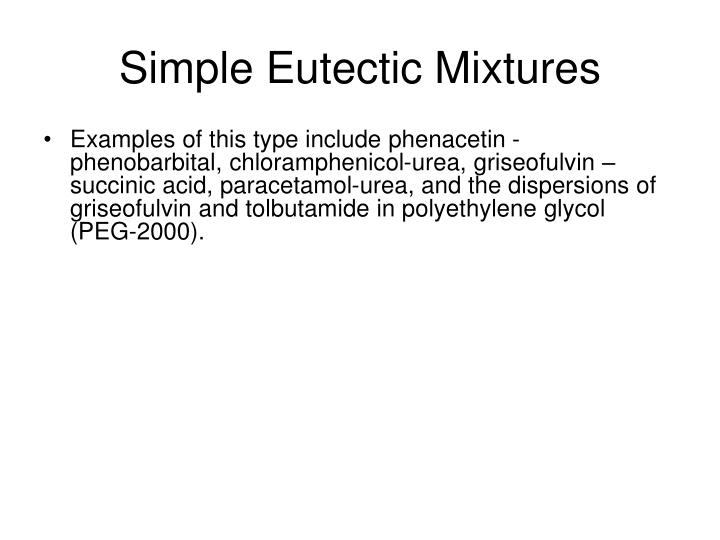 Simple Eutectic Mixtures