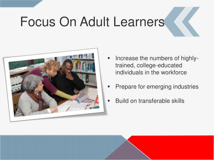 Focus On Adult Learners