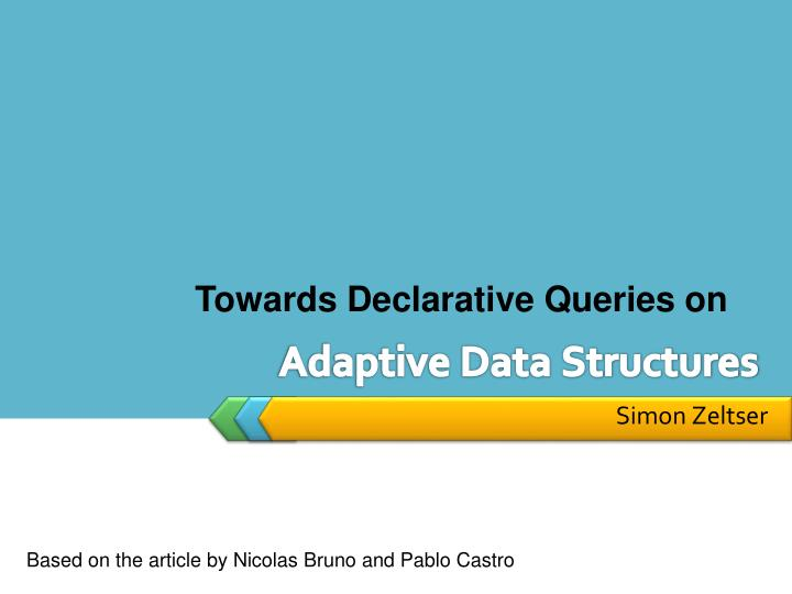 Adaptive data structures